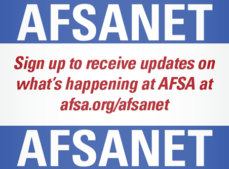 Sign up to receive updates on what's happening at AFSA at afsa.org/afsanet